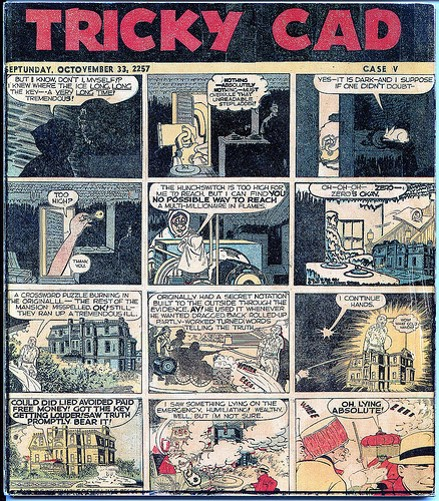 One of Jess's more surreal experiments was with Tricky Cad (1952-1959), a series of eight painstakingly recomposed fragments of cut-up elements from Dick Tracy, a popular daily comic strip of the day.